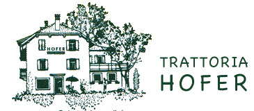 ALBERGO TRATTORIA HOFER | PENSION GASTHOF HOFER | HOTEL INN HOFER